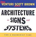 Architecture as Signs and Systems: For a Mannerist Time