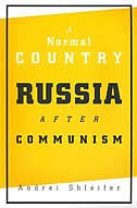 A Normal Country: Russia after Communism