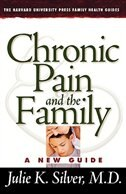 Chronic Pain and the Family: A New Guide