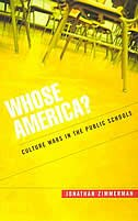 Whose America?: Culture Wars in the Public Schools