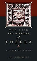 The <i>Life and Miracles</i> of Thekla: A Literary Study