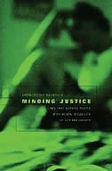 Minding Justice: Laws That Deprive People with Mental Disability of Life and Liberty