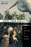 More than Kin and Less than Kind: The Evolution of Family Conflict