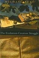 The Evolution-Creation Struggle