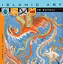 Islamic Art in Detail