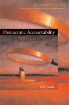 Democratic Accountability: Why Choice in Politics Is Both Possible and Necessary