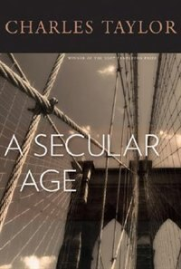 Book A Secular Age by Charles Taylor