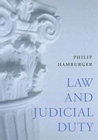 Law and Judicial Duty