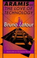 Book Aramis, or the Love of Technology by Bruno Latour