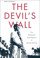 The Devil's Wall: The Nationalist Youth Mission of Heinz Rutha