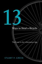 Thirteen Ways to Steal a Bicycle: Theft Law in the Information Age