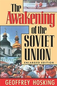 The Awakening of the Soviet Union: Enlarged Edition