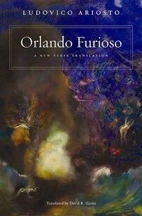 Orlando Furioso: A New Verse Translation