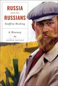 Russia and the Russians: A History, Second Edition