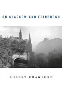 On Glasgow And Edinburgh