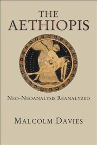 The <i>aethiopis</i>: Neo-neoanalysis Reanalyzed