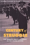 Century of Struggle: The Woman's Rights Movement in the United States, Enlarged Edition