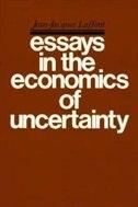 Essays in the Economics of Uncertainty