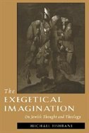 The Exegetical Imagination: On Jewish Thought and Theology