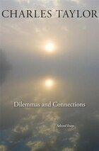 Dilemmas And Connections: Selected Essays