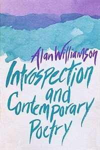 Book Introspection and Contemporary Poetry by Alan Williamson