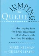 Jumping the Queue: An Inquiry into the Legal Treatment of Students with Learning Disabilities