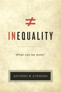 Inequality: What Can Be Done?