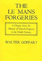 The Le Mans Forgeries: A Chapter from the History of Church Property in the Ninth Century