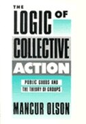 The Logic of Collective Action: Public Goods and the Theory of Groups, Second printing with new…