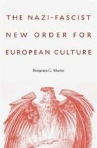 The Nazi-fascist New Order For European Culture