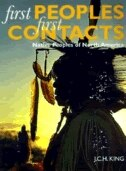 First Peoples, First Contacts: Native Peoples of North America