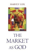 The Market As God