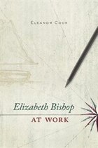 Elizabeth Bishop At Work
