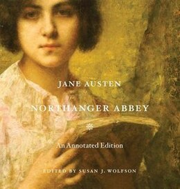 Book Northanger Abbey: An Annotated Edition by Jane Austen