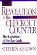 Revolution at the Checkout Counter: The Explosion of the Bar Code