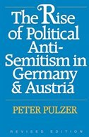 The Rise of Political Anti-Semitism in Germany and Austria, Revised Edition