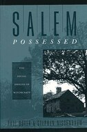 Salem Possessed: The Social Origins of Witchcraft by Paul Boyer