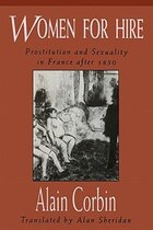 Women for Hire: Prostitution and Sexuality in France after 1850