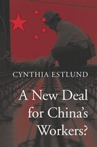 A New Deal For China's Workers?
