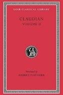 On Stilicho's Consulship 2-3. Panegyric on the Sixth Consulship of Honorius. The Gothic War…