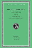 Orations, Volume II: Orations 18-19: De Corona, De Falsa Legatione