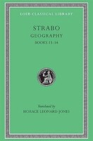 Book Geography, Volume VI: Books 13-14 by .. Strabo