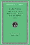 Book Trojan Women. Iphigenia among the Taurians. Ion by .. Euripides