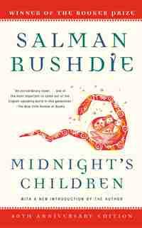 Midnight's Children: A Novel by Salman Rushdie