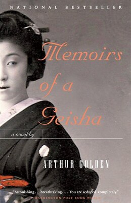 Book Memoirs of a Geisha by Arthur Golden