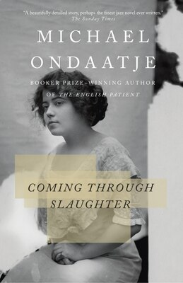 Book Coming Through Slaughter by Ondaatje, Michael