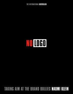 No Logo: Taking Aim at the Brand Bullies