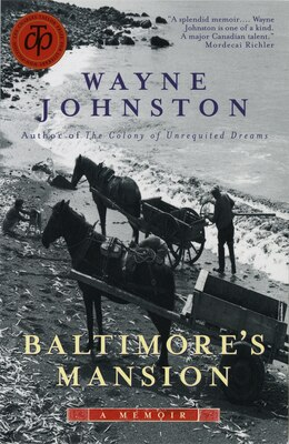 Book Baltimore's Mansion: A Memoir by Wayne Johnston