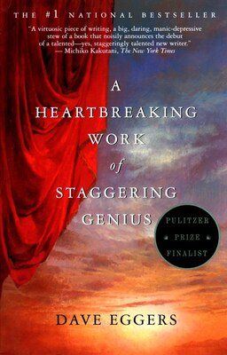 Book A Heartbreaking Work of Staggering Genius by Dave Eggers