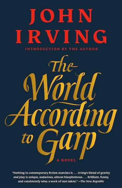 The World According To Garp: A Novel by John Irving